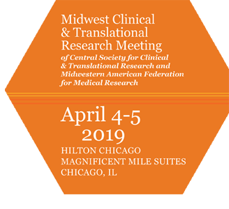 2019 Midwest Clinical and Translational Research Meeting of